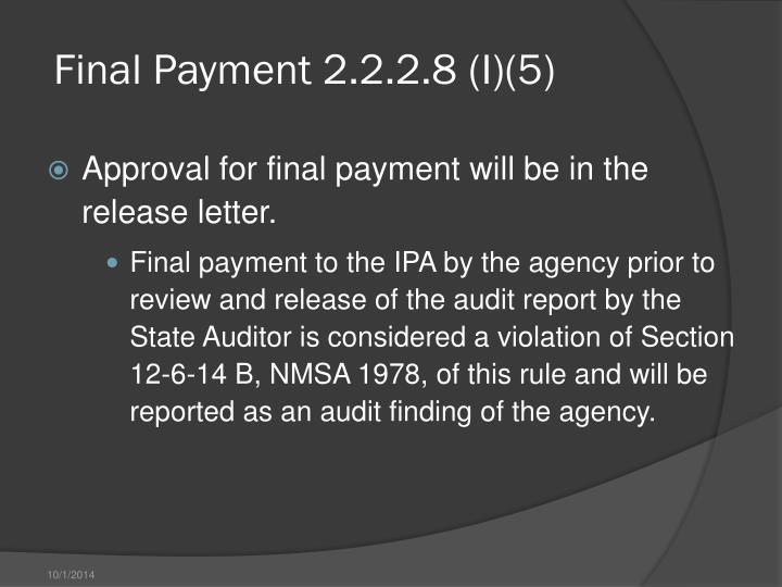 Final Payment 2.2.2.8 (I)(5)