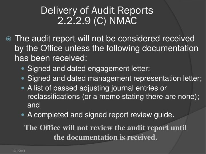 Delivery of Audit Reports