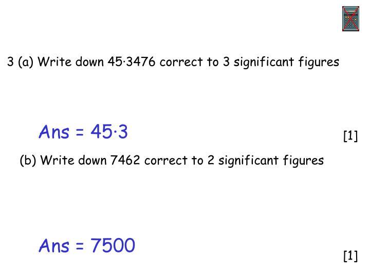 3 (a) Write down 45