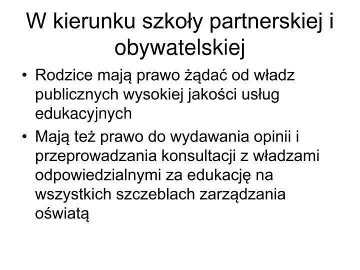W kierunku szkoły partnerskiej i obywatelskiej