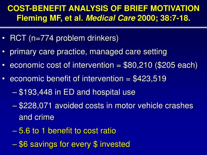 COST-BENEFIT ANALYSIS OF BRIEF MOTIVATION