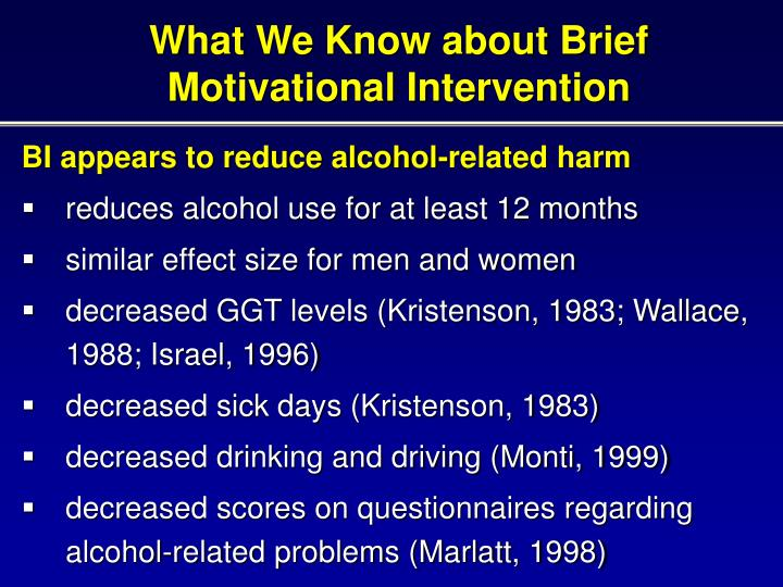 What We Know about Brief Motivational Intervention