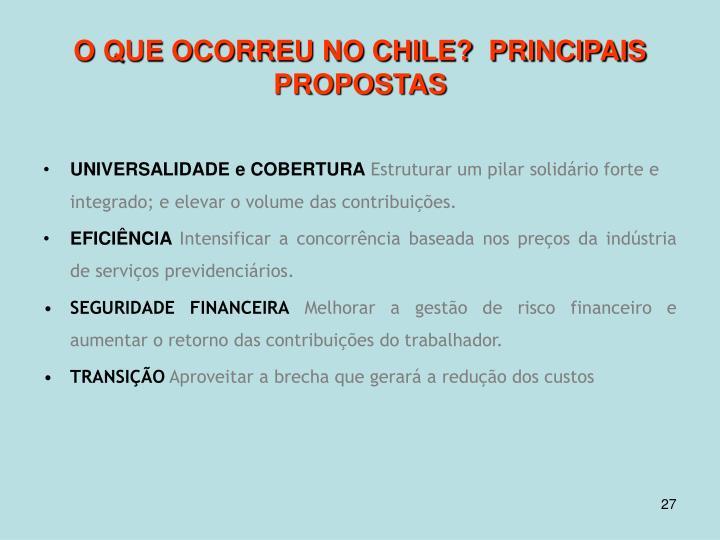 O QUE OCORREU NO CHILE?  PRINCIPAIS PROPOSTAS