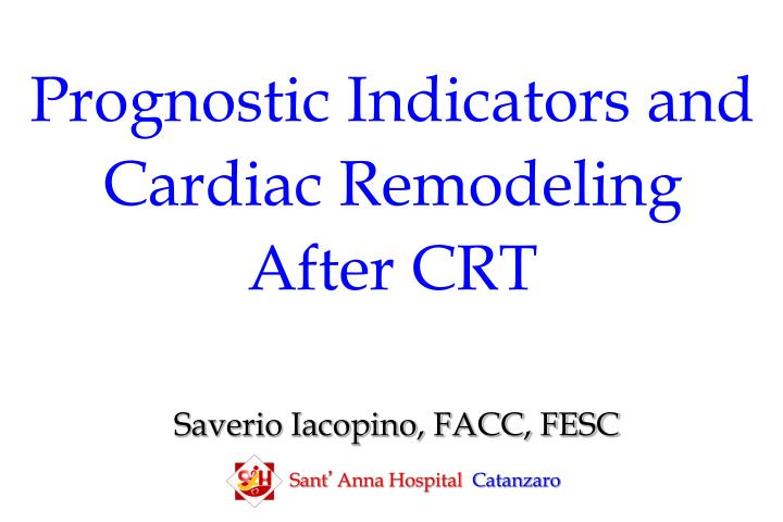 Prognostic Indicators and Cardiac Remodeling