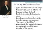 father of modern revivalism