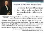 father of modern revivalism1