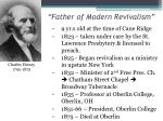father of modern revivalism5
