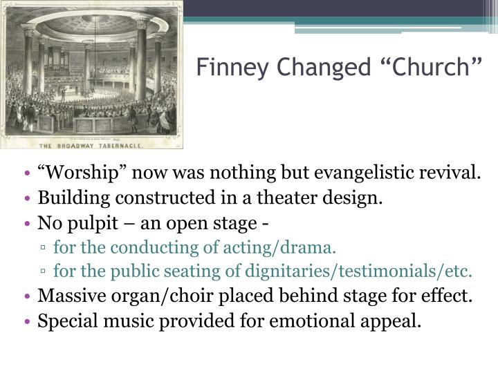 "Finney Changed ""Church"""