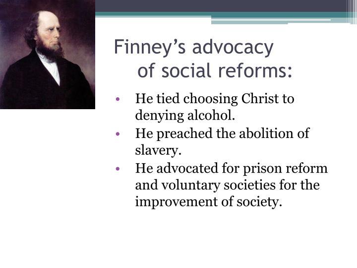 Finney's advocacy
