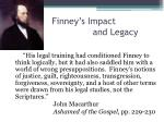 finney s impact and legacy