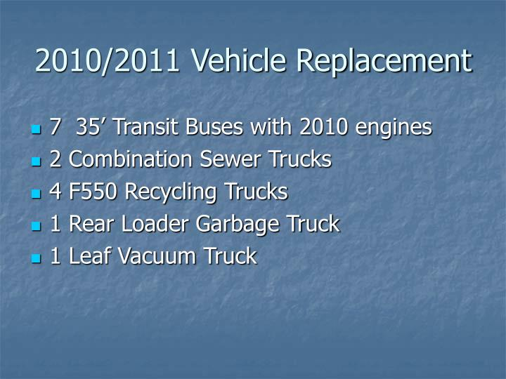 2010/2011 Vehicle Replacement