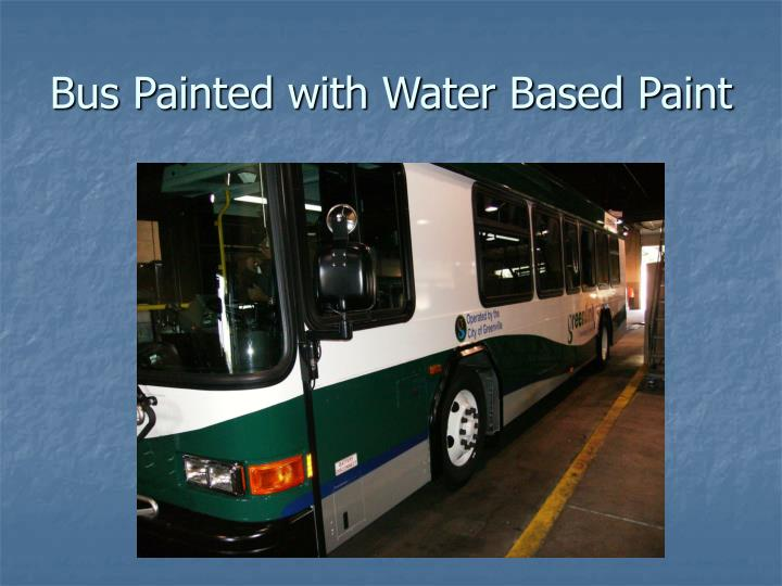 Bus Painted with Water Based Paint