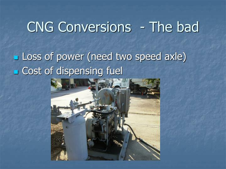 CNG Conversions	- The bad