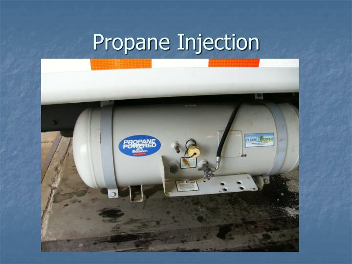 Propane Injection