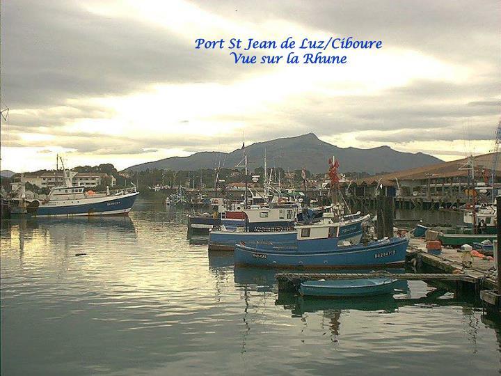 Au XVe siècle, les pêcheurs basques du port de St Jean de Luz explorèrent les premiers les bancs de Terre-Neuve et la pêche à la morue jointe à celle de la baleine accrurent considérablement la prospérité de Saint-Jean-de-Luz, leur port d'attache. Du XVIème au XVIIIème siècle, la ville devint un nid de corsaires qui combattaient pour le compte du roi de France. L'enrichissement du port et l'afflux de population furent tels qu'il en résulta l'urbanisation de Ciboure (en Basque