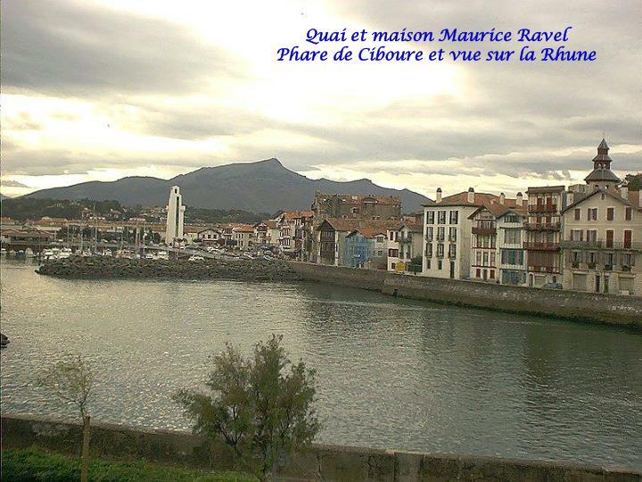 Quai et maison Maurice Ravel