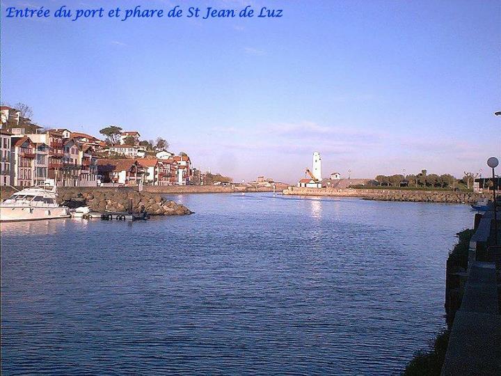 Entrée du port et phare de St Jean de Luz