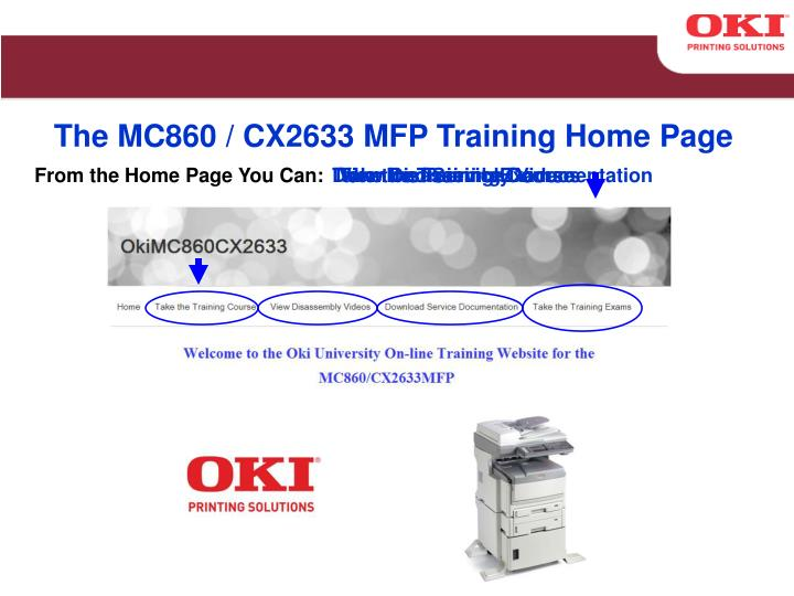 The MC860 / CX2633 MFP Training Home Page