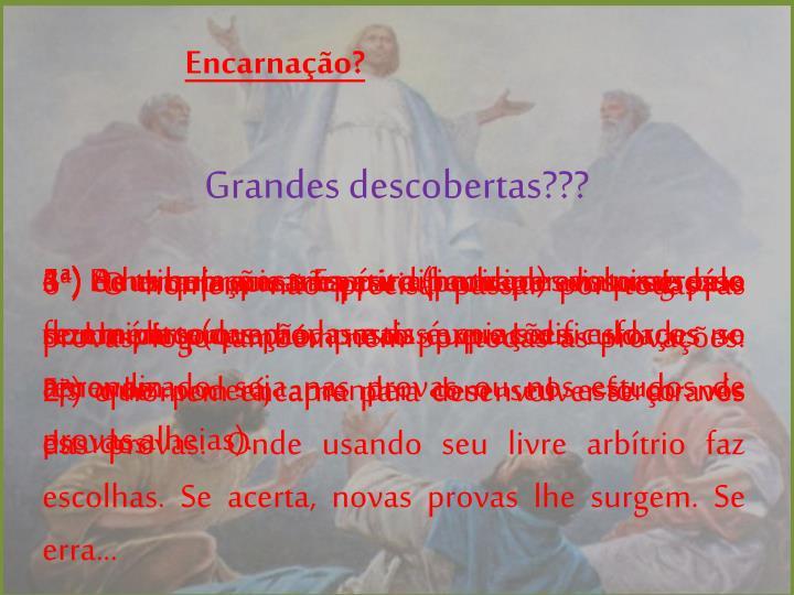 Encarnação?