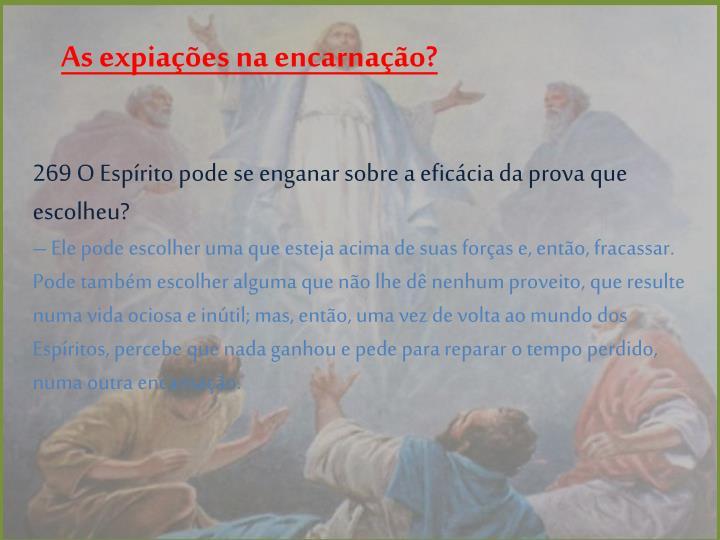 As expiações na encarnação?