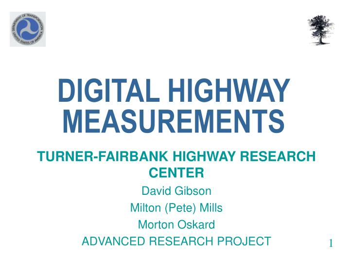 DIGITAL HIGHWAY MEASUREMENTS