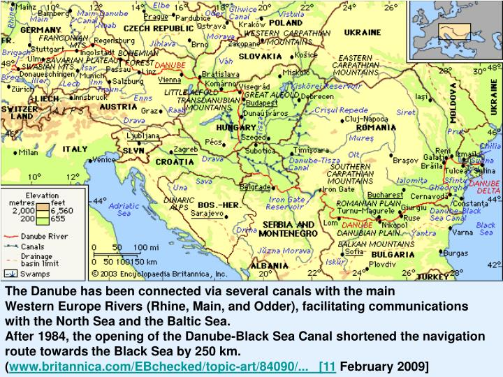 The Danube has been connected via several canals with the main