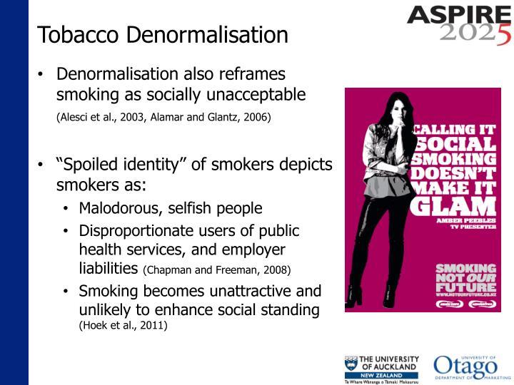 Tobacco Denormalisation