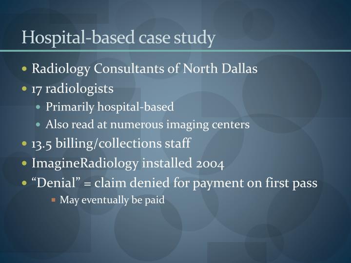 Hospital-based case study