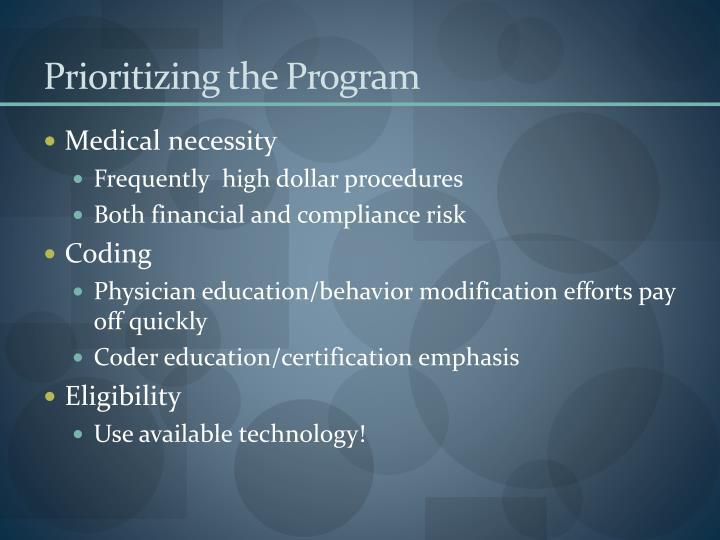 Prioritizing the Program