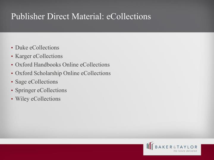 Publisher Direct Material: eCollections
