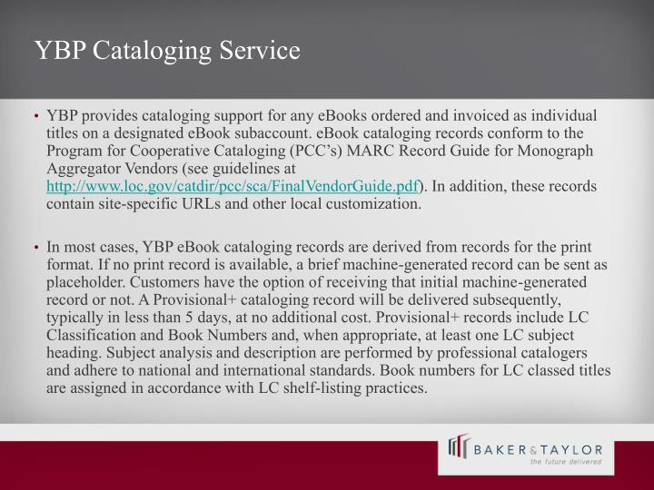 YBP Cataloging Service