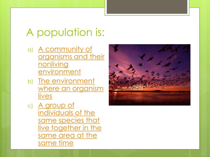 A population is: