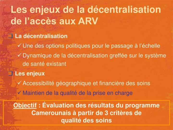 Les enjeux de la décentralisation de l'accès aux ARV