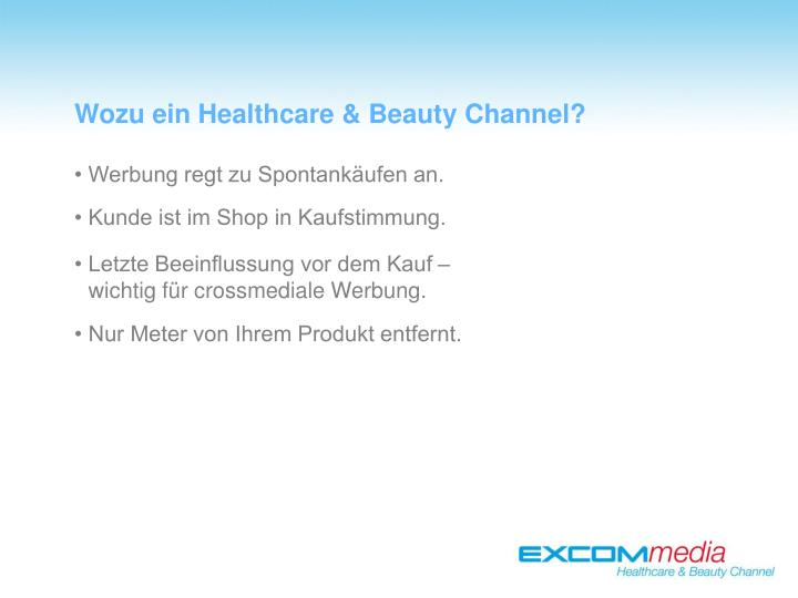 Wozu ein Healthcare & Beauty Channel?