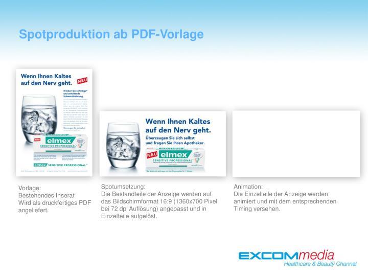 Spotproduktion ab PDF-Vorlage