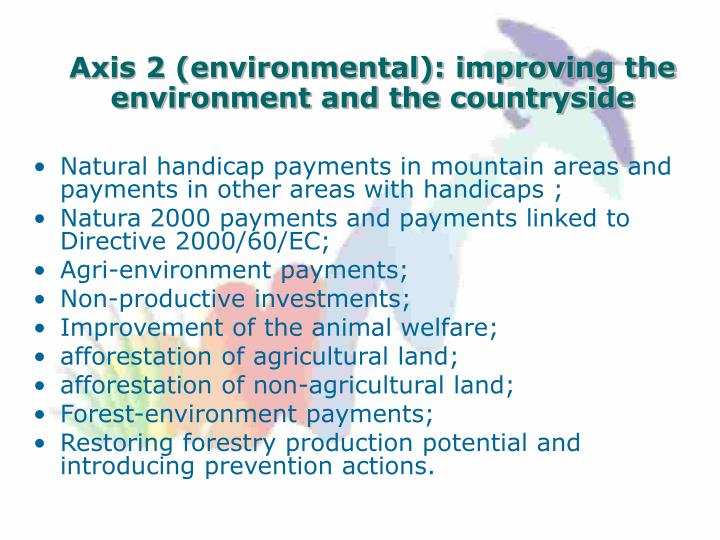 Axis 2 (environmental): improving the environment and the countryside