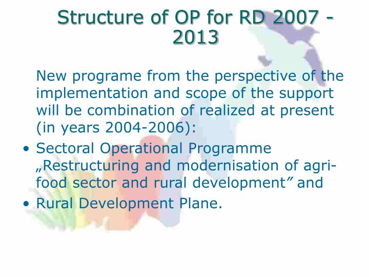 Structure of OP for RD 2007 - 2013