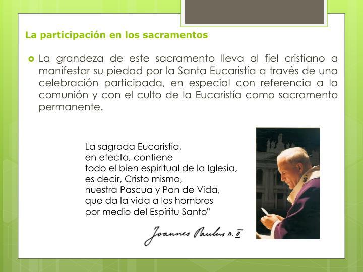 La participación en los sacramentos