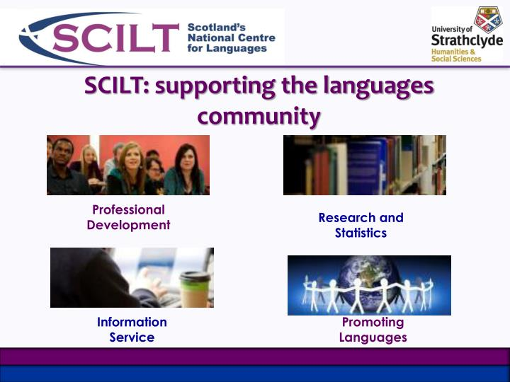 SCILT: supporting the languages community