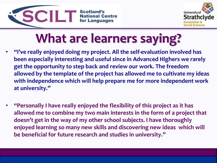 What are learners saying?