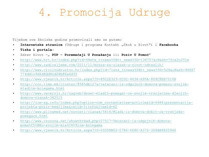 4. Promocija Udruge