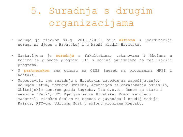5. Suradnja s drugim organizacijama