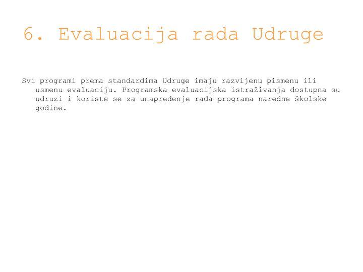 6. Evaluacija rada Udruge