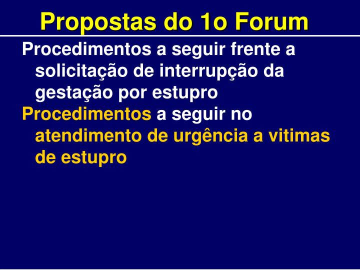 Propostas do 1o Forum