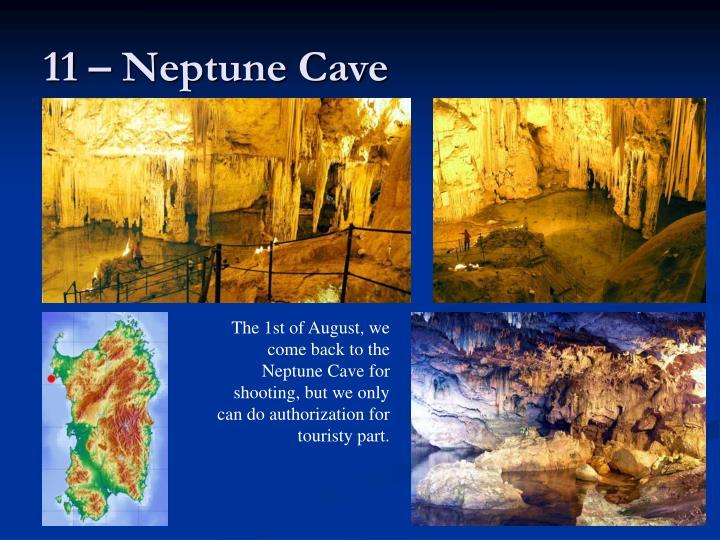 11 – Neptune Cave