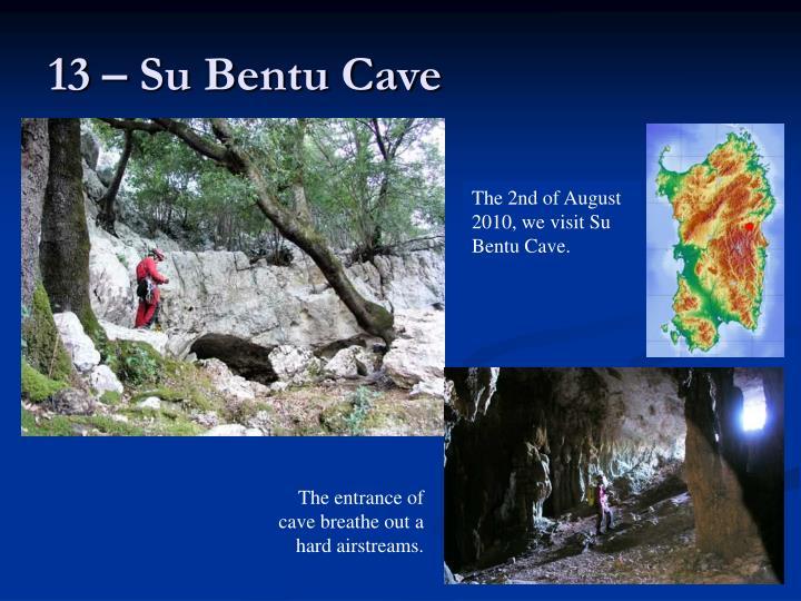 13 – Su Bentu Cave