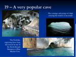 19 a very popular cave