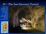 29 the san giovanni tunnel