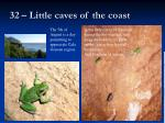 32 little caves of the coast