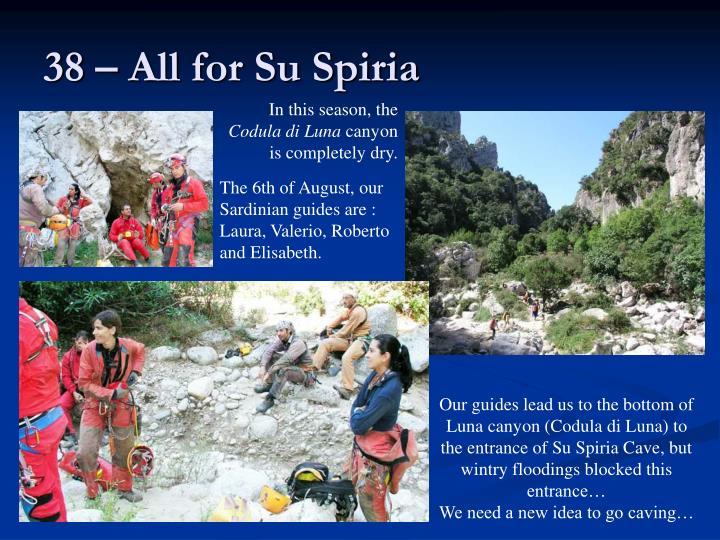 38 – All for Su Spiria